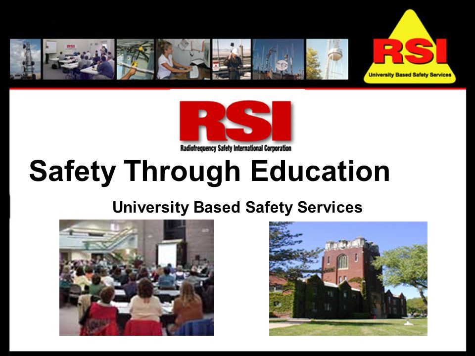 Safety Through Education University Based Safety Services