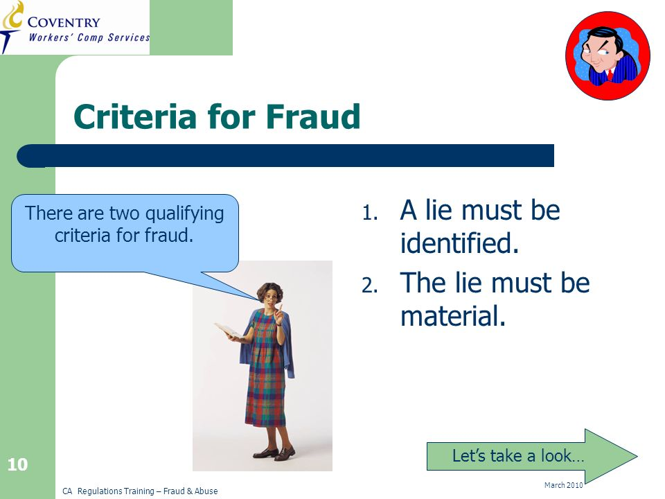 CA Regulations Training – Fraud & Abuse March Criteria for Fraud 1.