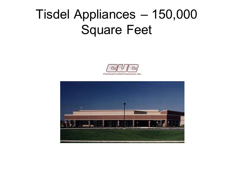 Tisdel Appliances – 150,000 Square Feet