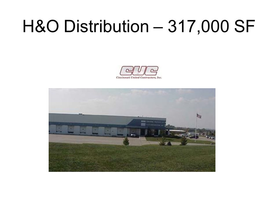 H&O Distribution – 317,000 SF