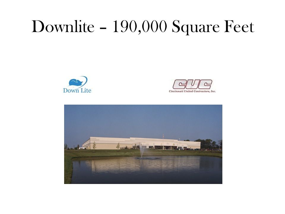 Downlite – 190,000 Square Feet