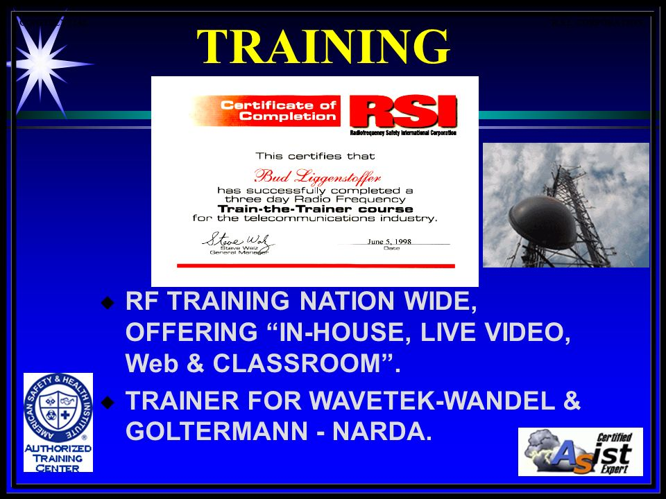 TRAINING u RF TRAINING NATION WIDE, OFFERING IN-HOUSE, LIVE VIDEO, Web & CLASSROOM.
