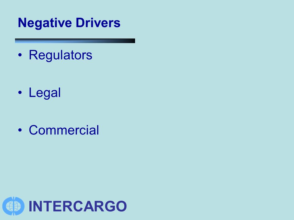 INTERCARGO Negative Drivers Regulators Legal Commercial