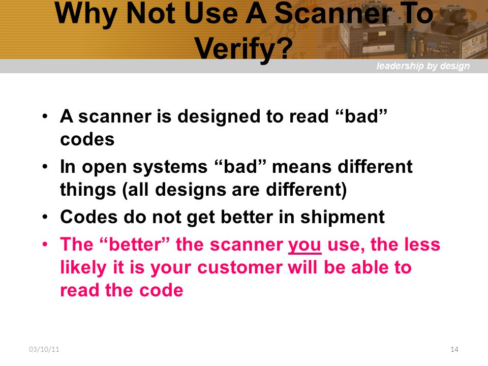 Why Not Use A Scanner To Verify.