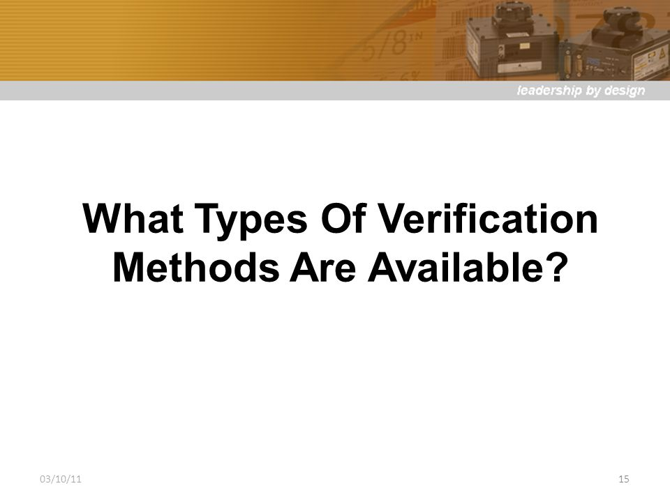 What Types Of Verification Methods Are Available 03/10/1115