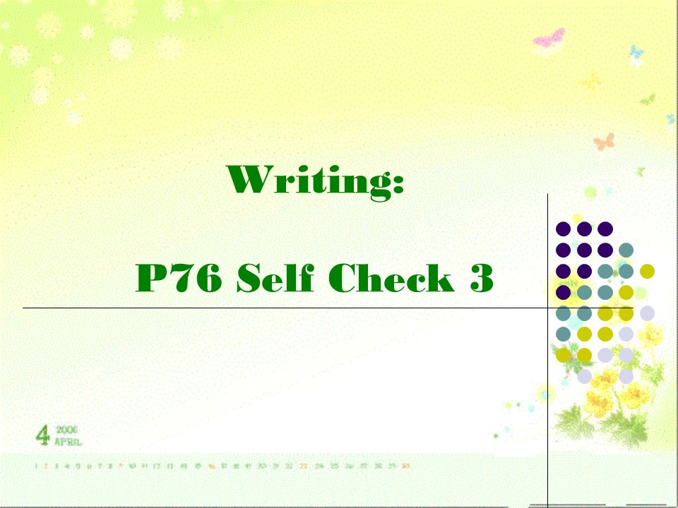 Writing: P76 Self Check 3