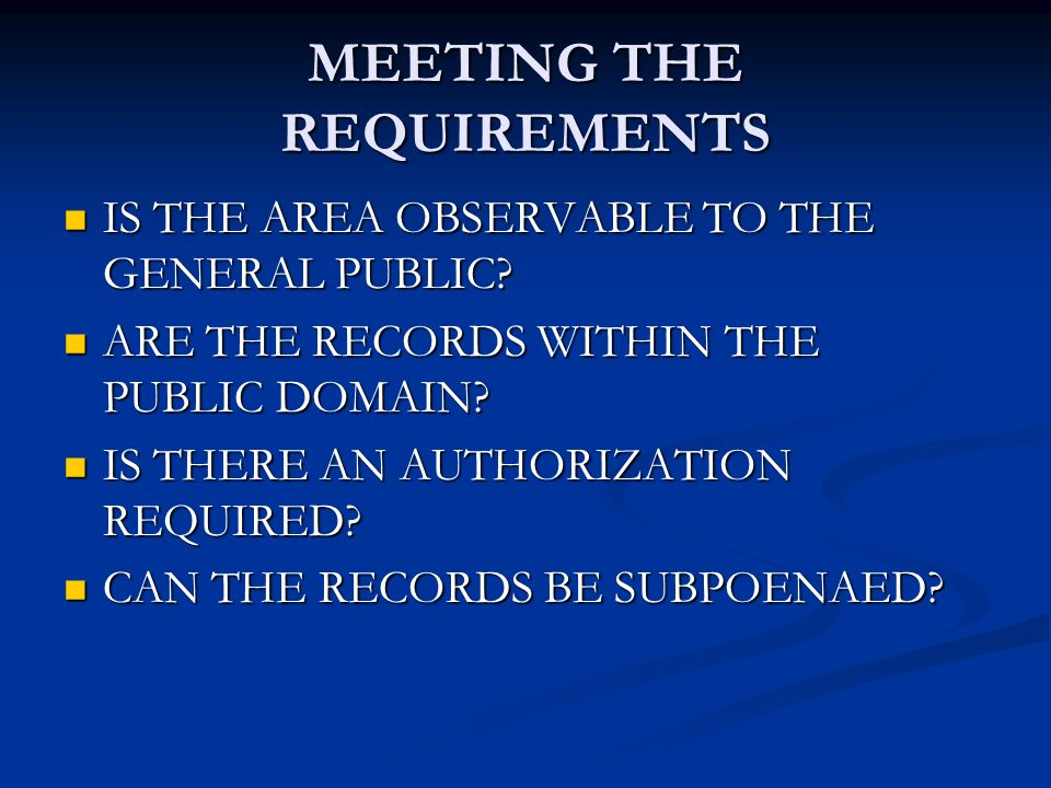 MEETING THE REQUIREMENTS IS THE AREA OBSERVABLE TO THE GENERAL PUBLIC.