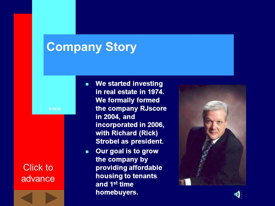 8/19/06 Click to advance Agenda n Private Investor Program n Company Overview –History –Dream Team
