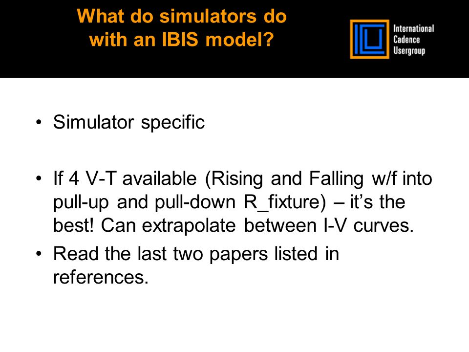 What do simulators do with an IBIS model.
