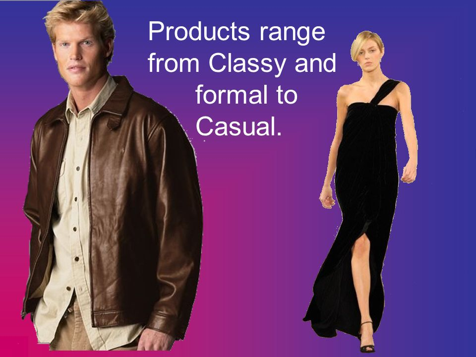 Products range from Classy and formal to Casual.
