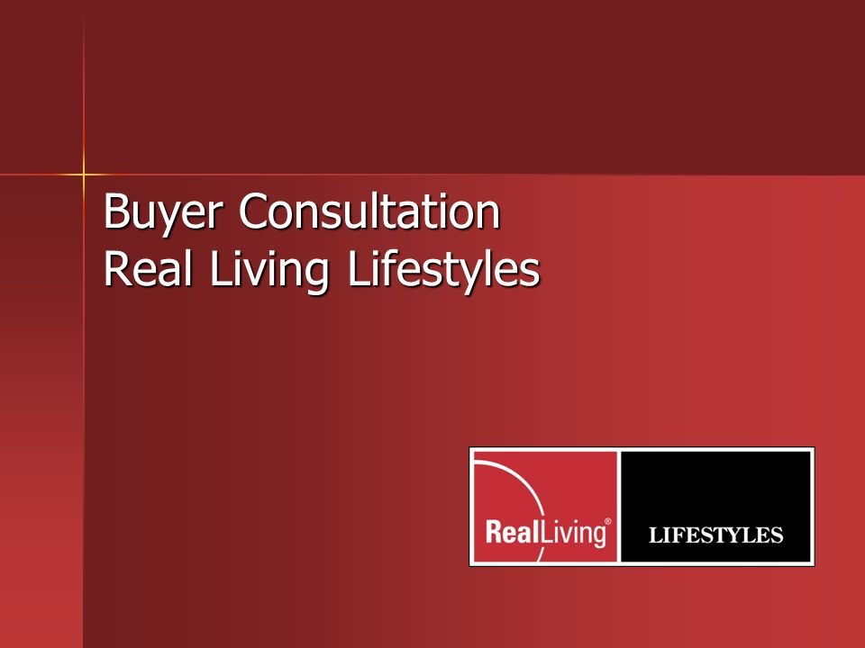 Buyer Consultation Real Living Lifestyles