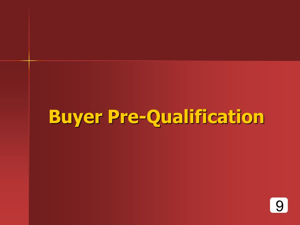 Buyer Pre-Qualification 9