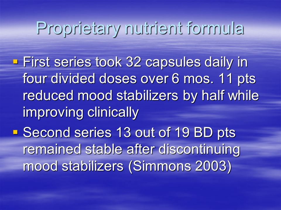 Proprietary nutrient formula First series took 32 capsules daily in four divided doses over 6 mos.