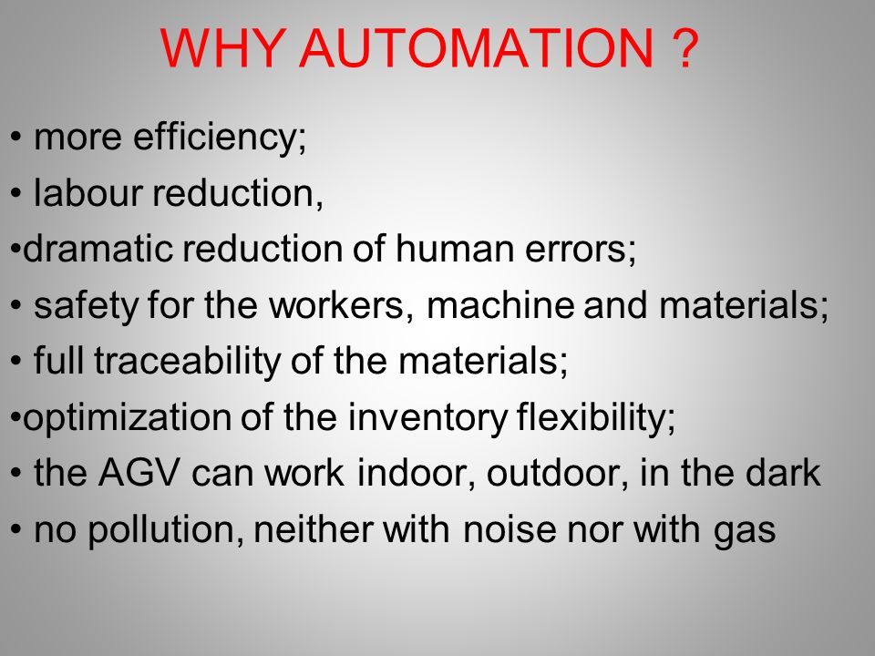 WHY AUTOMATION .