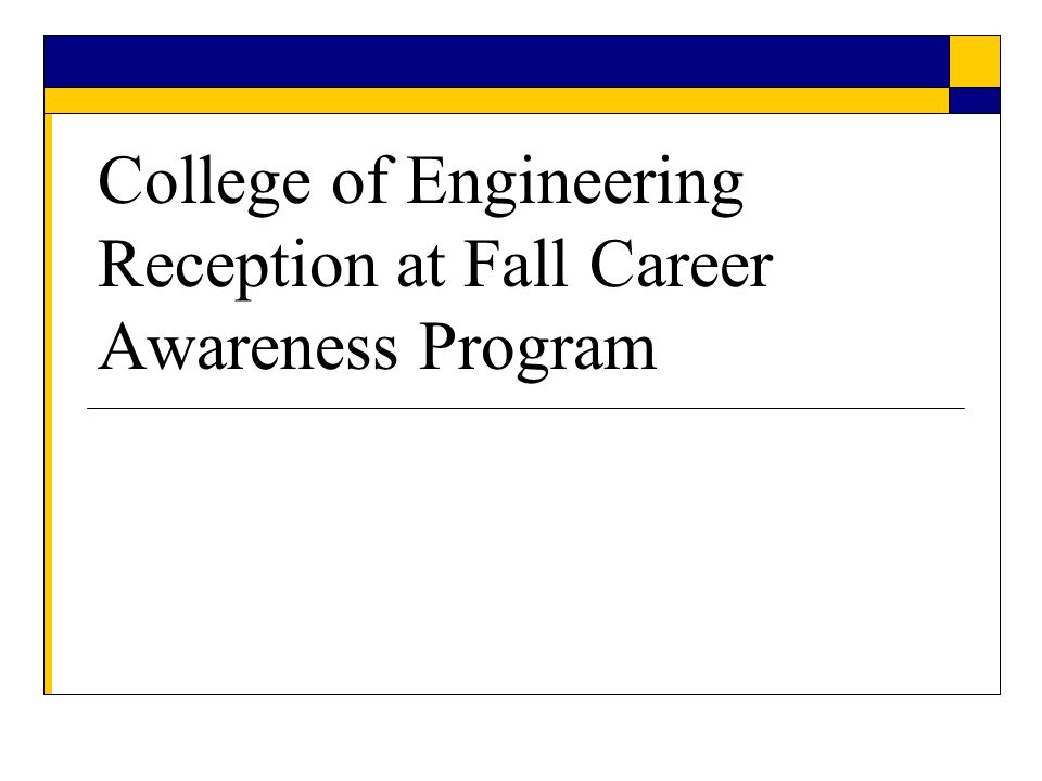 College of Engineering Reception at Fall Career Awareness Program