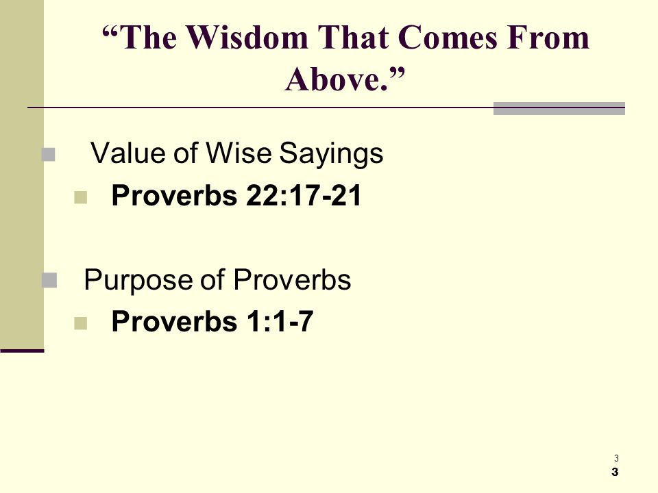 3 3 The Wisdom That Comes From Above.