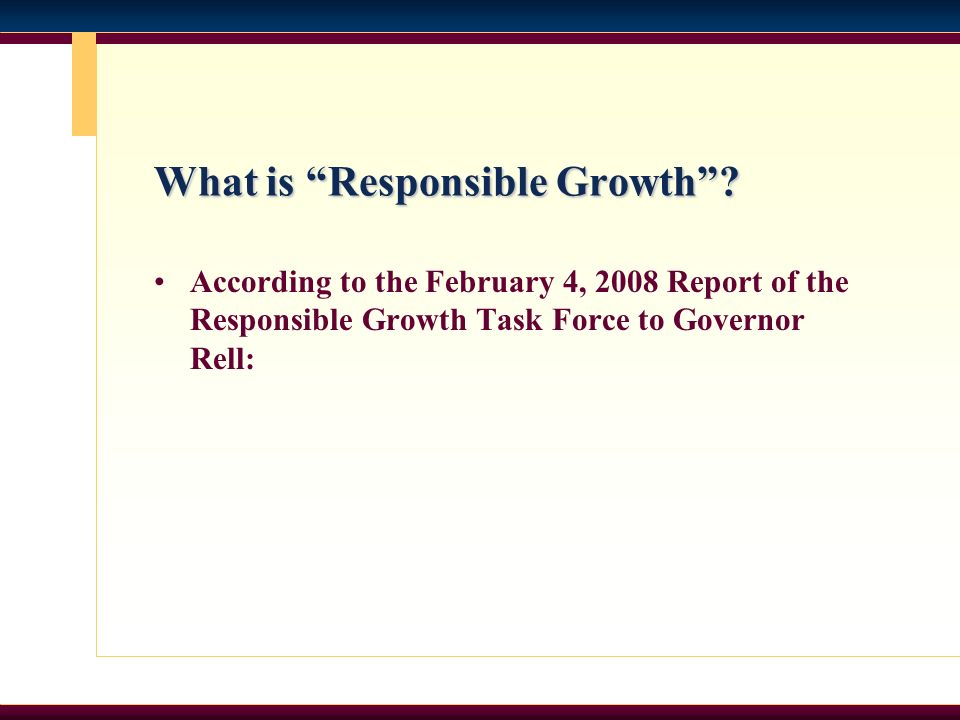 What is Responsible Growth.