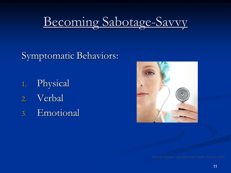 11 Becoming Sabotage-Savvy Symptomatic Behaviors: 1.