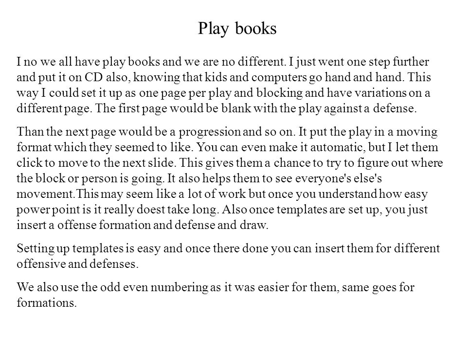 Play books I no we all have play books and we are no different.