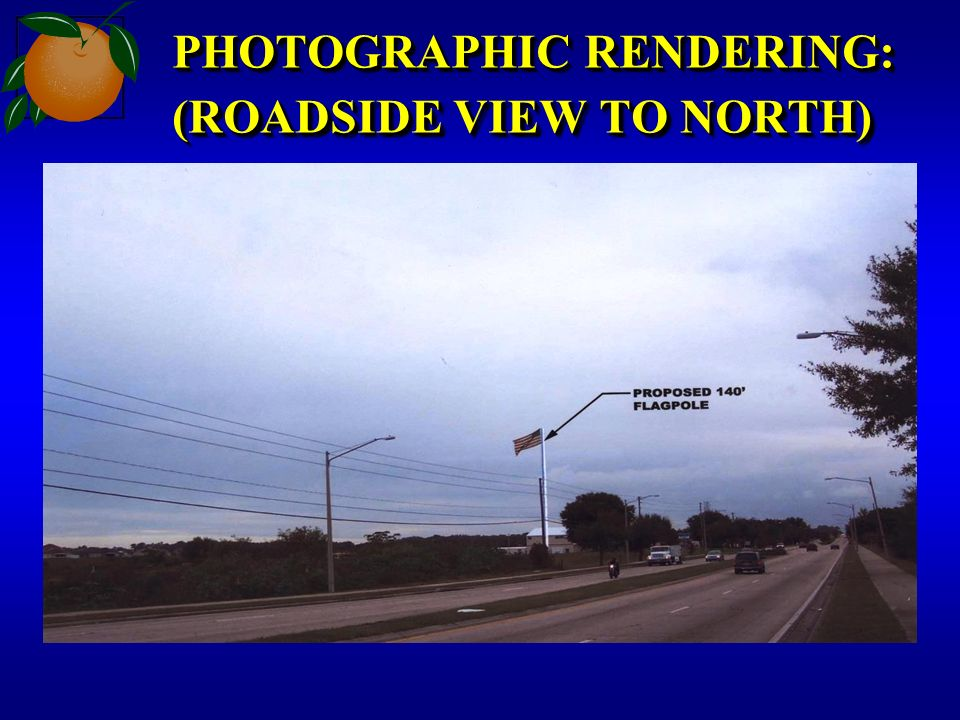 PHOTOGRAPHIC RENDERING: (ROADSIDE VIEW TO NORTH)