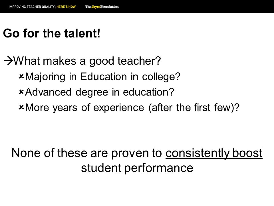 What makes a good teacher. Majoring in Education in college.