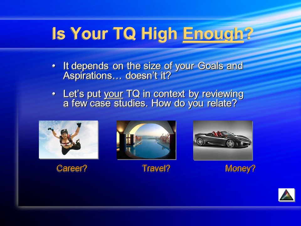Is Your TQ High Enough.