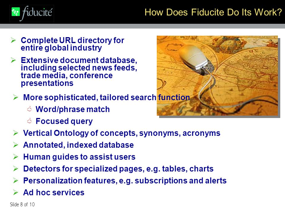 Slide 8 of 10 How Does Fiducite Do Its Work.