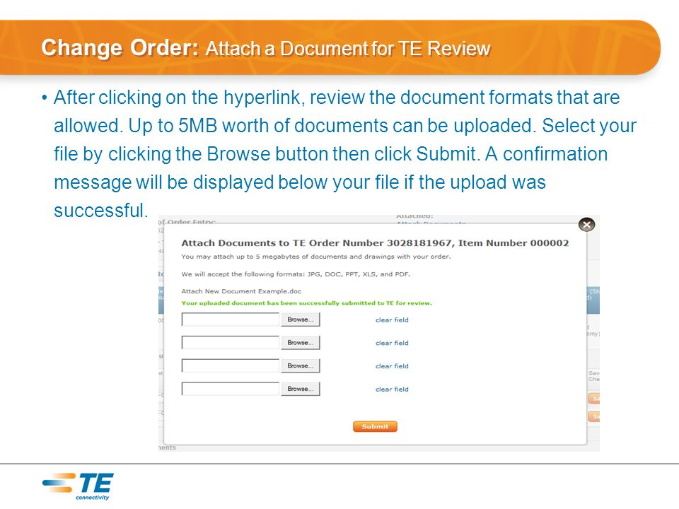 Change Order: Attach a Document for TE Review After clicking on the hyperlink, review the document formats that are allowed.
