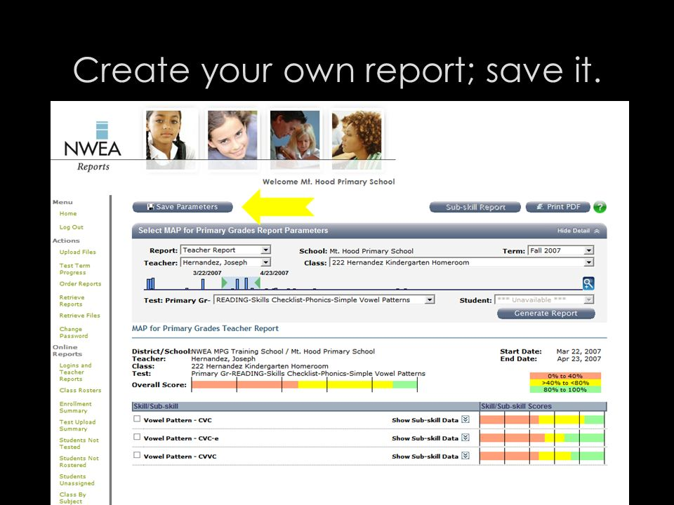 Create your own report; save it.