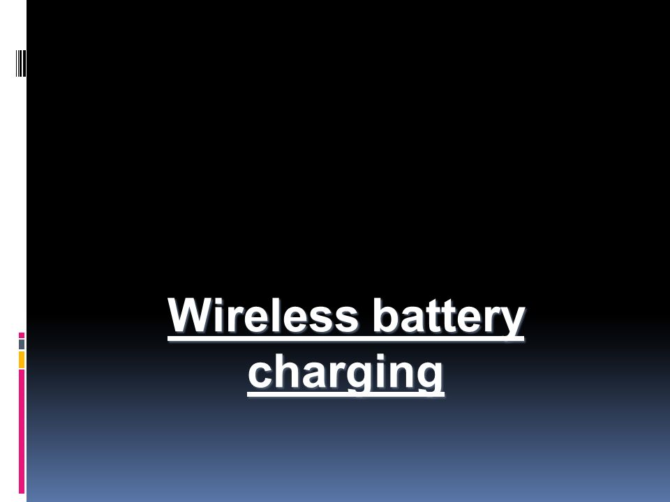 Wireless battery charging