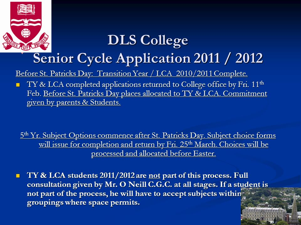 DLS College Senior Cycle Application 2011 / 2012 Before St.