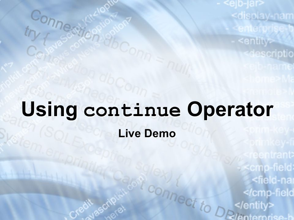 Using continue Operator Live Demo