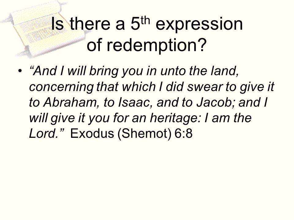 Is there a 5 th expression of redemption.