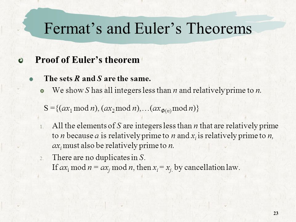 23 Fermats and Eulers Theorems Proof of Eulers theorem The sets R and S are the same.