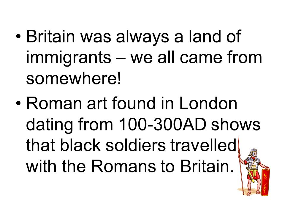 Britain was always a land of immigrants – we all came from somewhere.