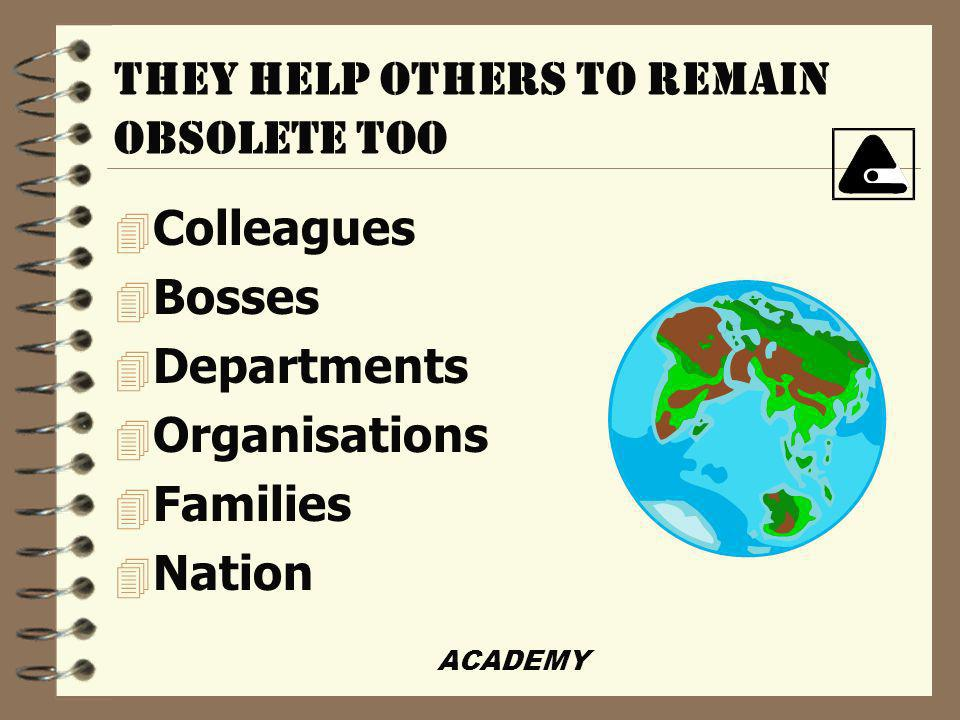 ACADEMY WHO MAY REMAIN OBSOLETE.