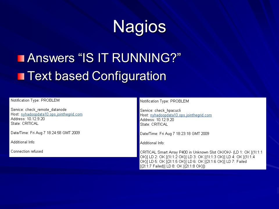 Nagios Answers IS IT RUNNING Text based Configuration