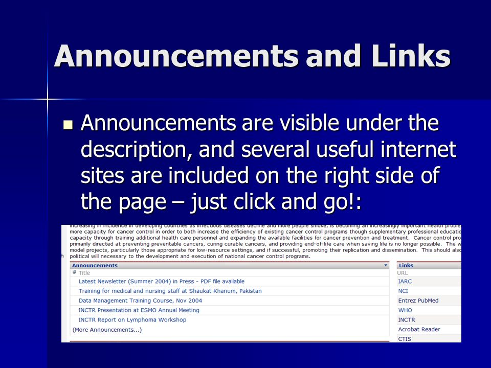 Announcements and Links Announcements are visible under the description, and several useful internet sites are included on the right side of the page – just click and go!: Announcements are visible under the description, and several useful internet sites are included on the right side of the page – just click and go!: