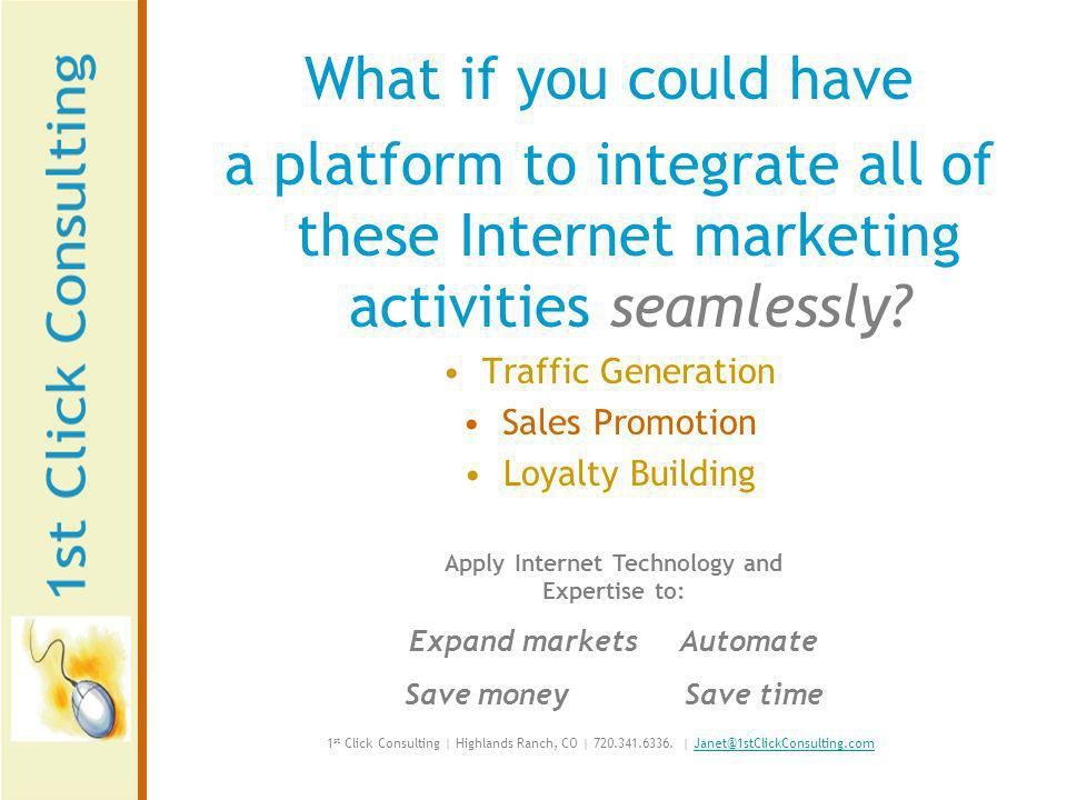 What if you could have a platform to integrate all of these Internet marketing activities seamlessly.