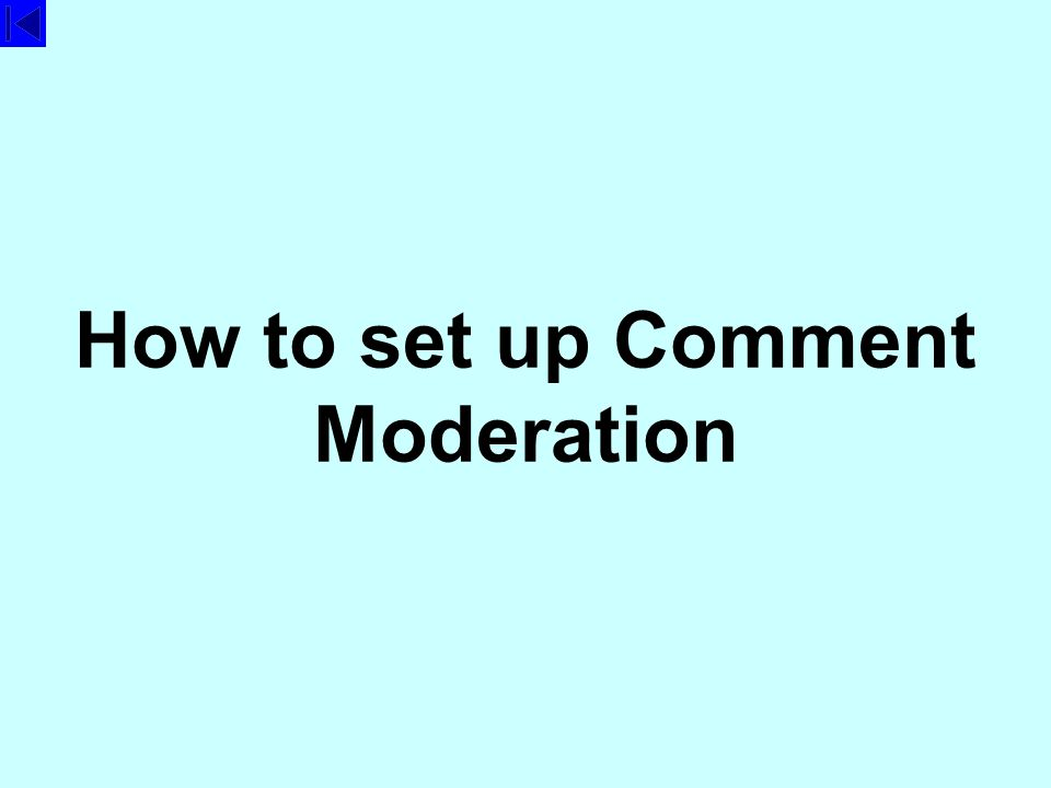 How to set up Comment Moderation