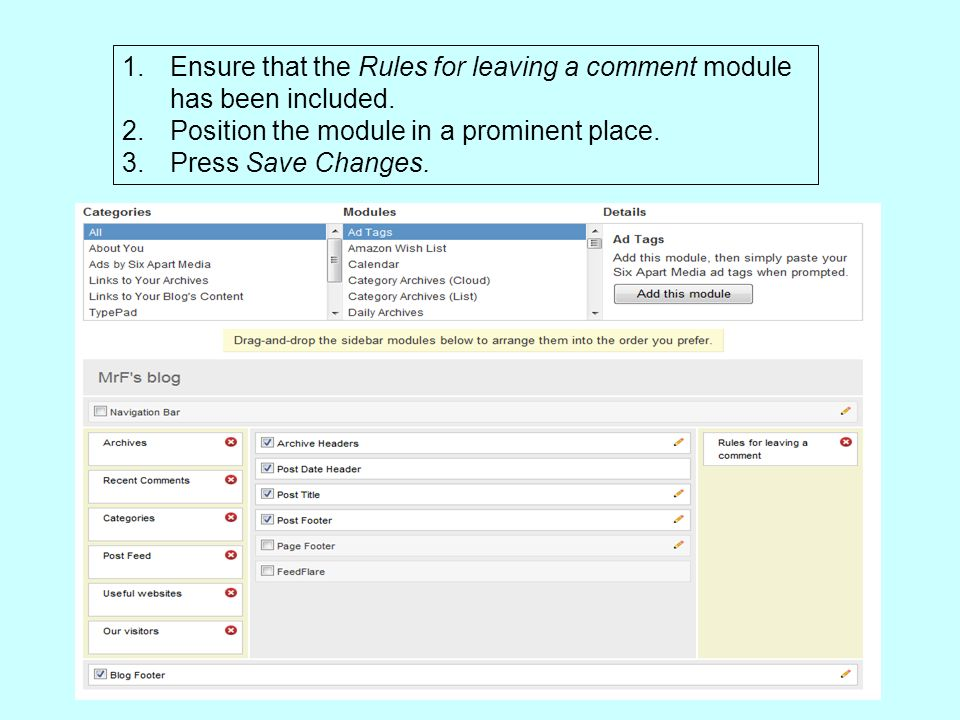 1.Ensure that the Rules for leaving a comment module has been included.