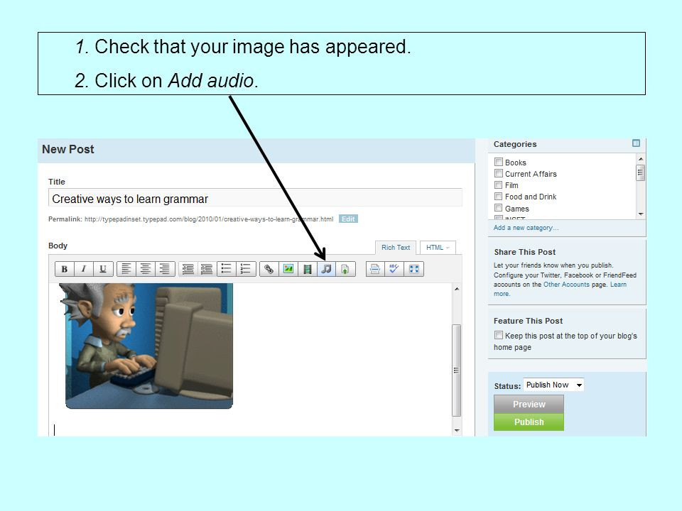 1. Check that your image has appeared. 2. Click on Add audio.