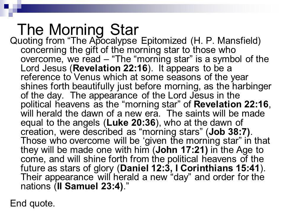 The Morning Star Quoting from The Apocalypse Epitomized (H.