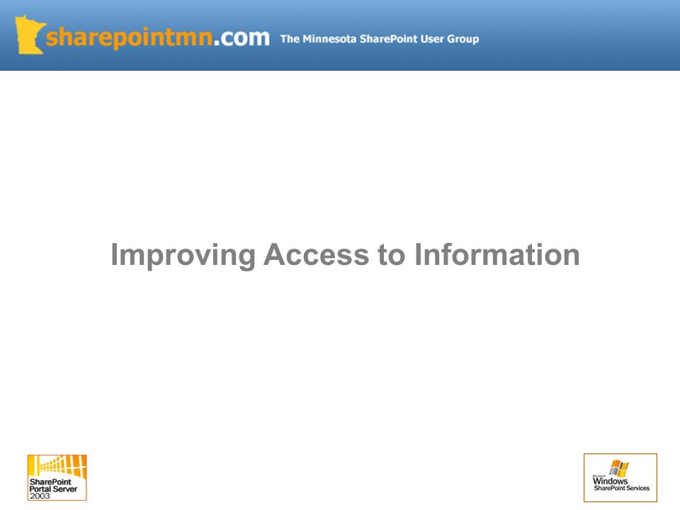 Improving Access to Information