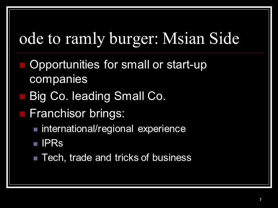 7 ode to ramly burger: Msian Side Opportunities for small or start-up companies Big Co.