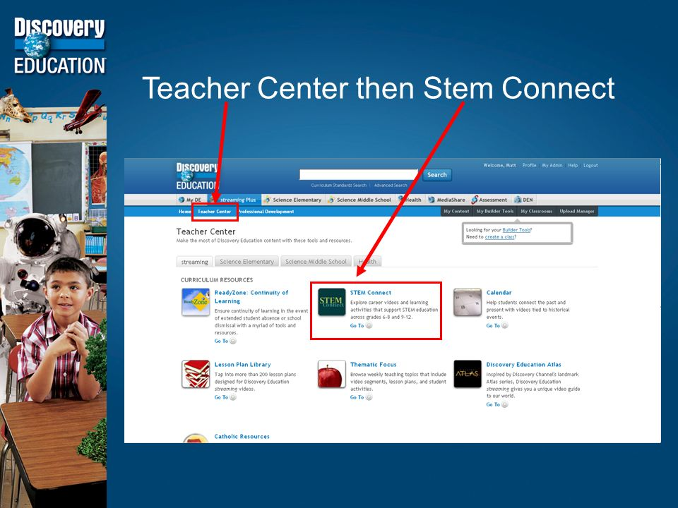 Teacher Center then Stem Connect