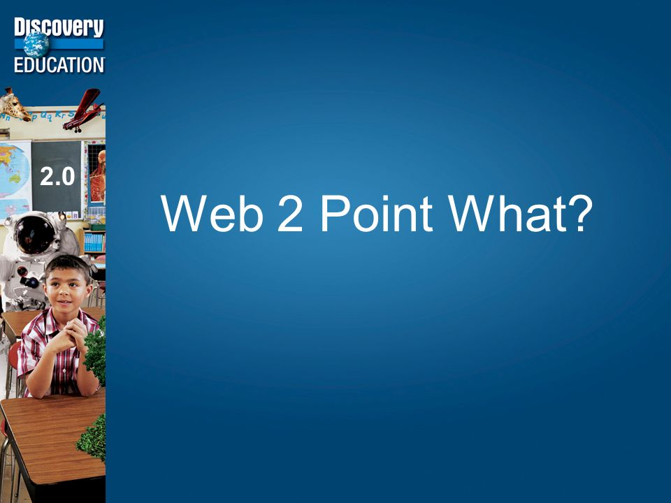 Web 2 Point What 2.0