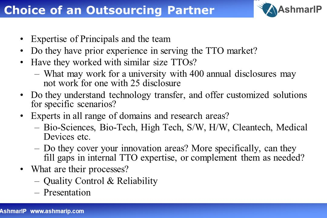 AshmarIP   Expertise of Principals and the team Do they have prior experience in serving the TTO market.