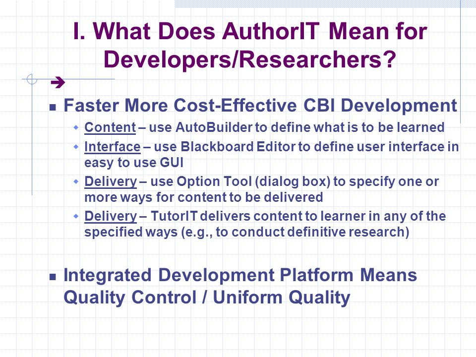 I. What Does AuthorIT Mean for Developers/Researchers.