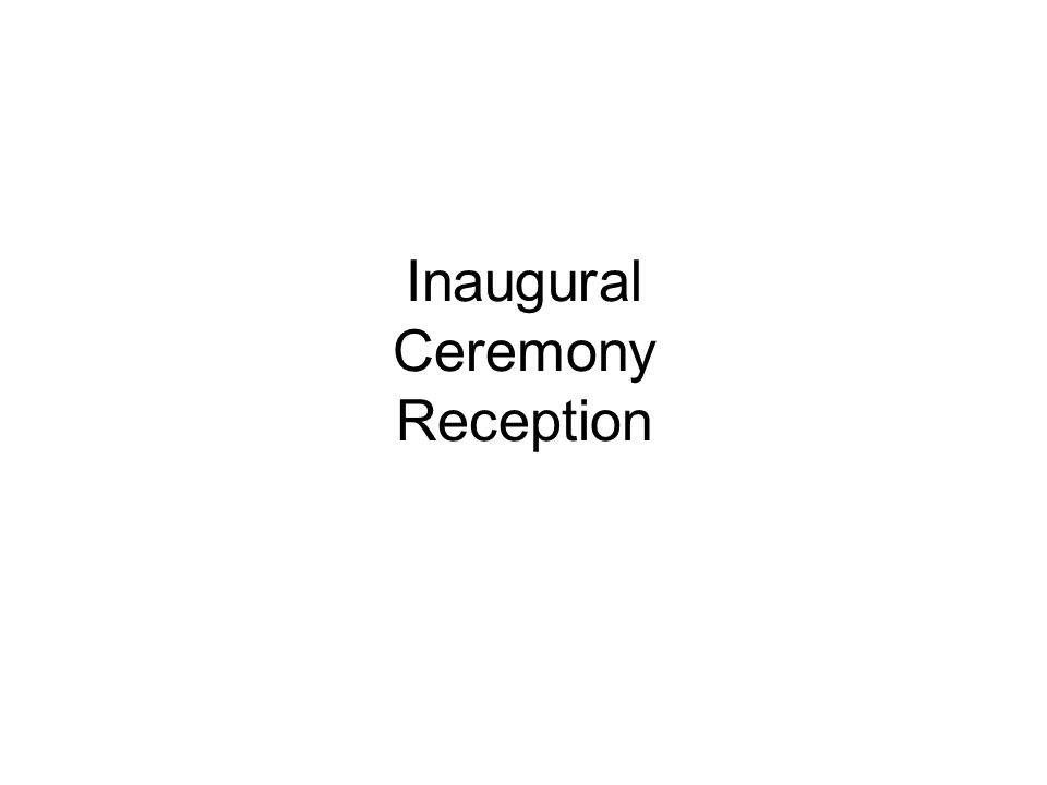 Inaugural Ceremony Reception